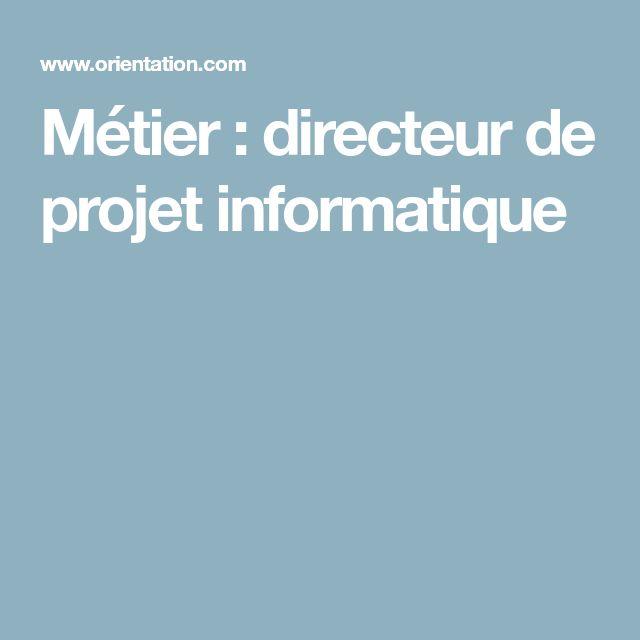 Métier : directeur de projet informatique