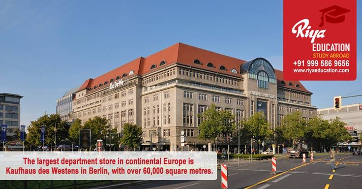 the largest department store in continental Europe is in Berlin. Students who wish to pursue their education in Germany get in touch with Riya Education.    #bachelor #university #free #consultants #business #foreign #cochin #kochi #kerala #india