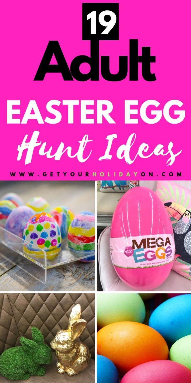 What To Put In Adult Easter Egg Hunt Hooray For A Holiday A