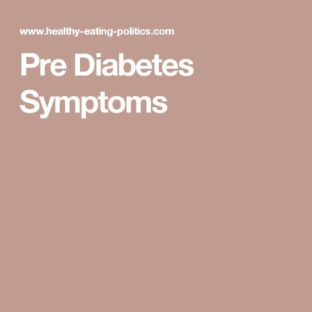 Pre Diabetes Symptoms