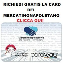 http://www.mercatinonapoletano.it/new/wp-content/uploads/2015/03/988555.jpg Richiedi la CardWay del MercatinoNapoletano   Per sapere il PREZZO e vedere altre FOTO   e contattare Fabrizio Napoletano Napoletano clicca qui >>>  http://www.mercatinonapoletano.it/new/prodotto/richiedi-la-cardway-del-mercatinonapoletano/