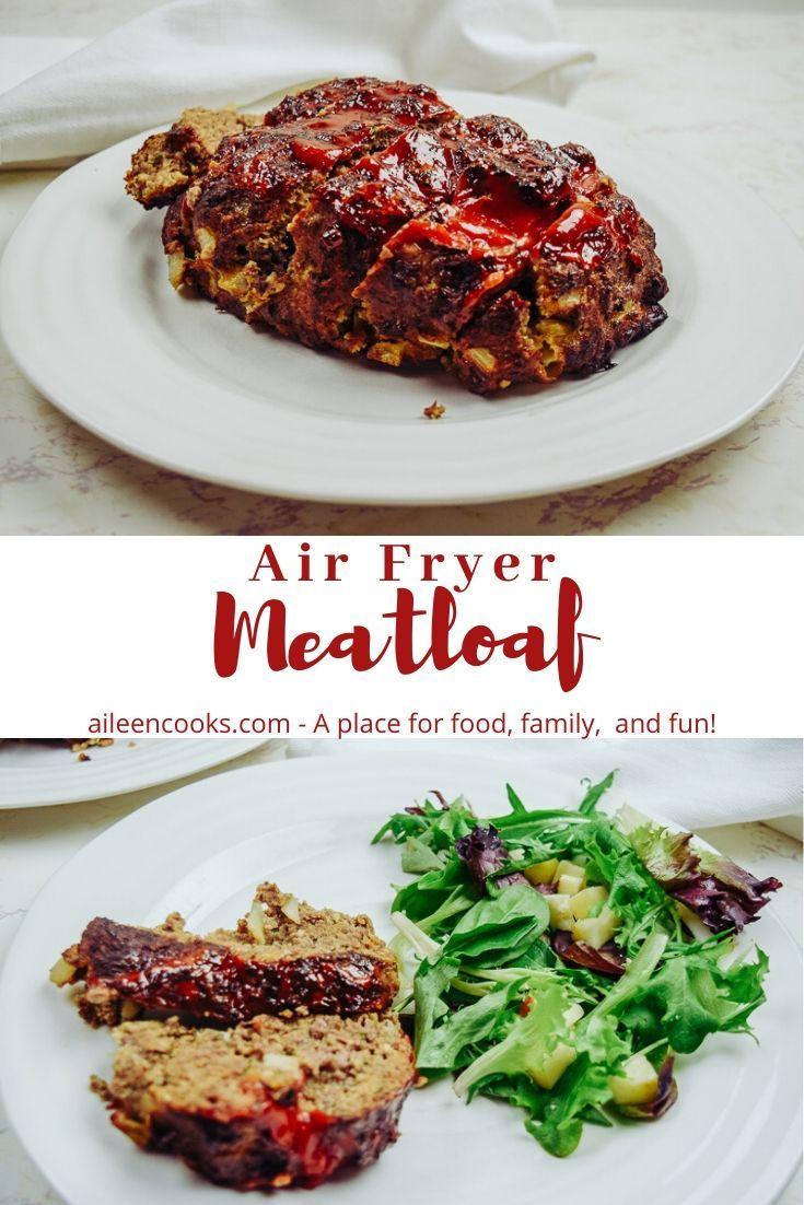 Air Fryer Meatloaf Recipe Air Fryer Dinner Recipes Meatloaf Beef Recipes