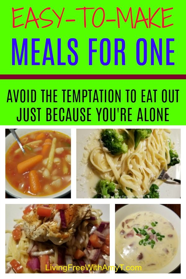 Quick And Easy Budget Friendly Dinner Recipes For One Person Healthy Meals For One Meals For One Budget Friendly Dinner