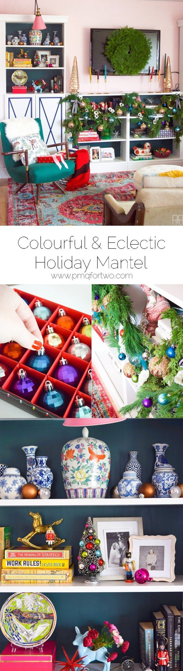 Tips for creating a Colourful & Eclectic Holiday Mantel when you don't have a mantel!