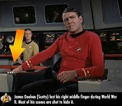 Fun Star Trek fact: James Doohan lost a finger in WWII and hid the damage as much as possible during filming.