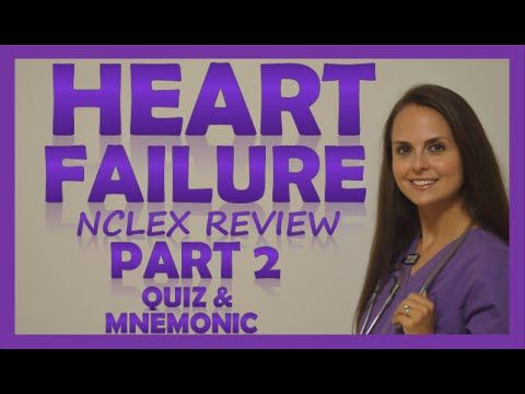 Heart Failure (CHF) Treatment Management | Nursing Interventions & Medications Pharmacology Part 2 - YouTube