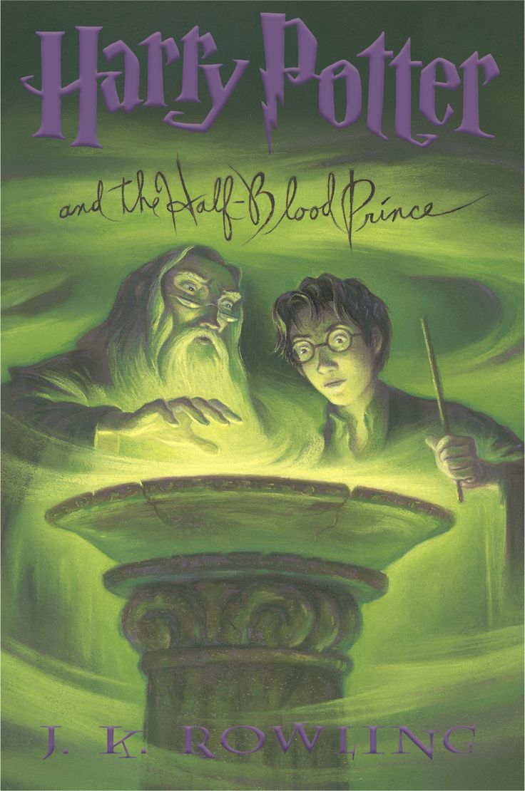 Harry Potter and the Half-Blood Prince by J.K. Rowling. Sixth book of the Harry Potter Trilogy