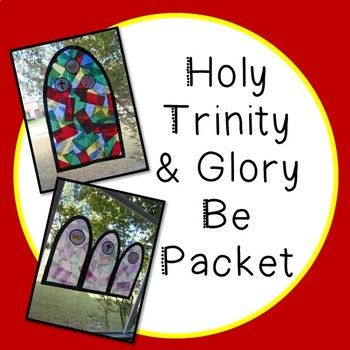 Help students master the Glory Be prayer and learn about the Holy Trinity through crafts and fun activities! This packet includes: 1) Glory Be prayer cards/posters: color and b&w 2) Glory Be cut & paste handout 3) Glory Be fill-in-the-blank handout 4) Holy Trinity Activity: Students work together
