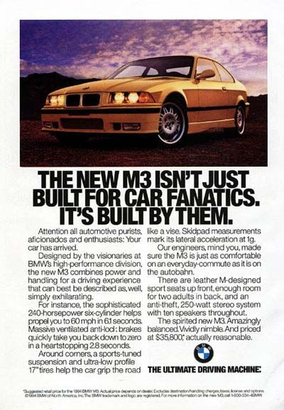 1995 BMW M3 vintage ad. The new M3 isn't just built for car fanatics, it's built by them. Original MSRP started at $35,800.