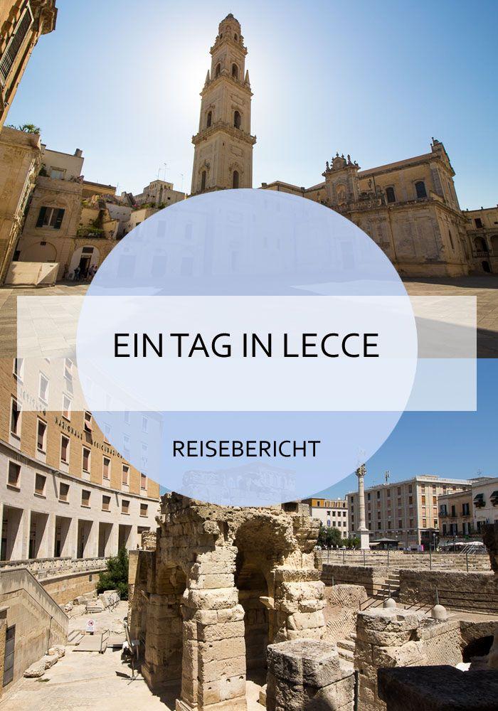 Was kann man in Lecce / Apulien an einem Tag so alles erleben? Und was soll man am Abend dann essen? Die Antworten findet ihr in dem Artikel :-) Lecce - eine sehenswerte Stadt in Süditalien, in der man an einem Tag viel erleben kann #lecce #kurztrip #roadtrip #sommer #italien #apulien #reise #urlaub #reiseblog #bericht