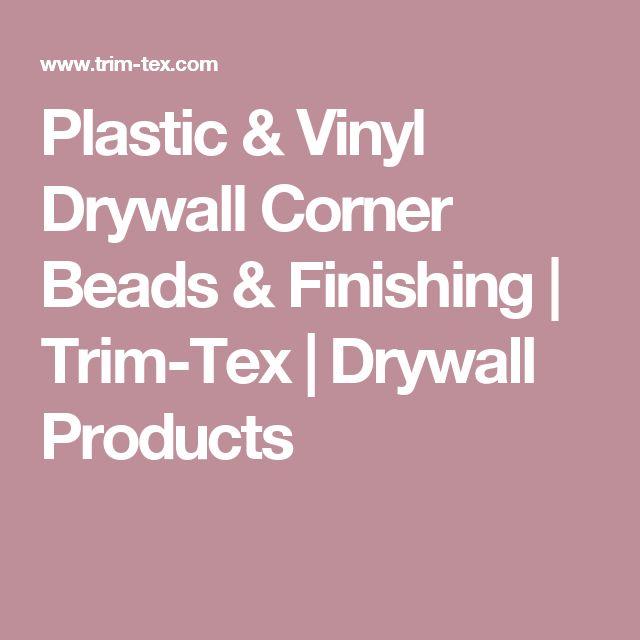 Plastic & Vinyl Drywall Corner Beads & Finishing | Trim-Tex | Drywall Products