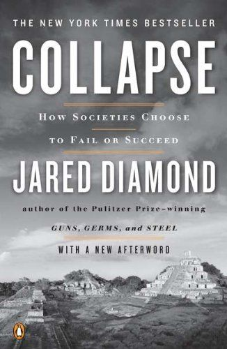 Collapse: How Societies Choose to Fail or Succeed: Revised Edition by Jared Diamond,http://www.amazon.com/dp/0143117009/ref=cm_sw_r_pi_dp_WxMWsb1S493MV6FM