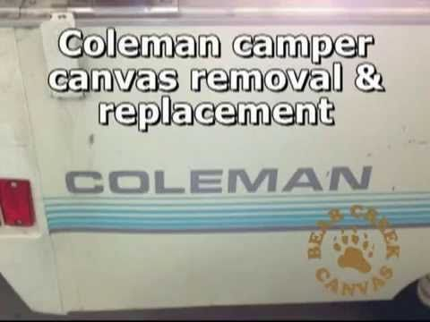 How to remove and replace the entire canvas of a Coleman pop-up camper. Visit www.bearcreekcanvas.com