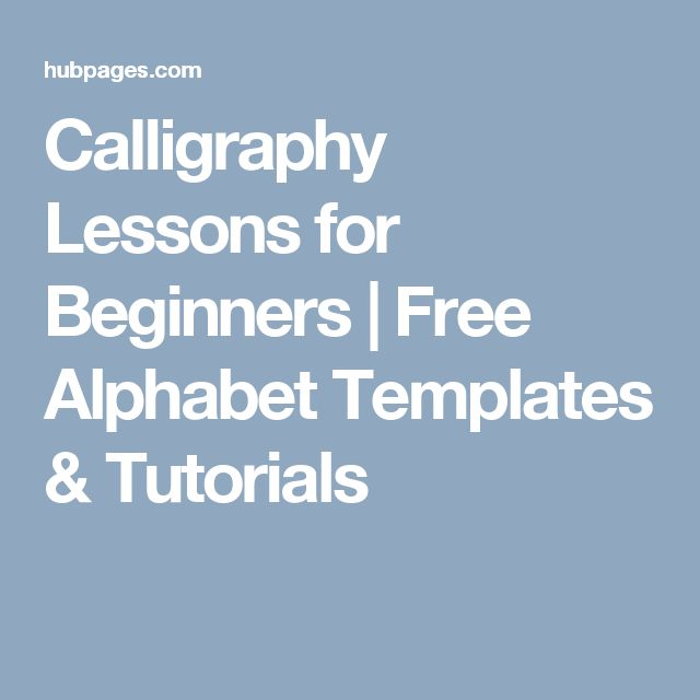 Calligraphy Lessons for Beginners | Free Alphabet Templates & Tutorials
