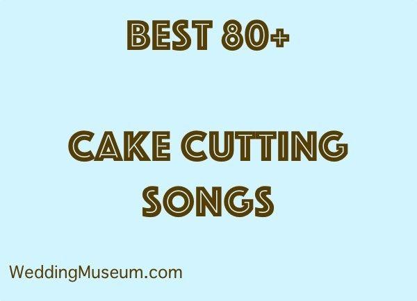 cake cutting songs