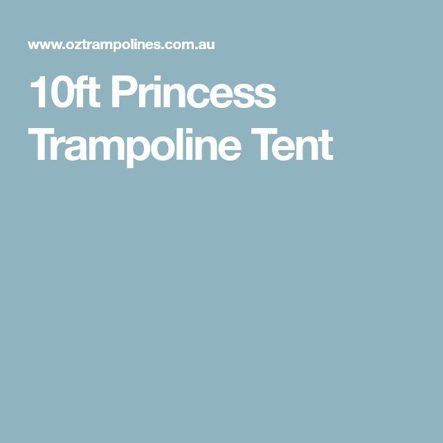 10ft Princess Tr&oline Tent  sc 1 st  Pinterest & The 25+ best Trampoline tent ideas on Pinterest | Trampoline ...