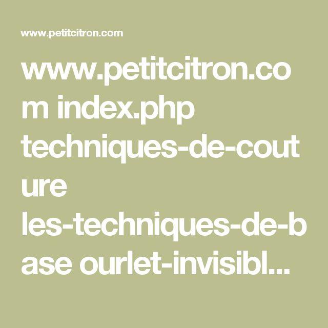 www.petitcitron.com index.php techniques-de-couture les-techniques-de-base ourlet-invisible-a-la-machine-a-coudre