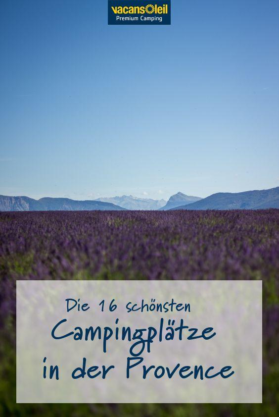Camping in der Provence: Diese Region ist berühmt für ihre duftenden Lavendelfelder und leuchtenden Ebenen. Genauso auch für die köstlichen Rosé- Weine und sehenswerte Städte wie Nizza, Toulon und Marseille. Camping bedeutet hier den puren Genuss von Natur, einfachem Landleben, einer unkomplizierten Lebensart, Kultur und regionalen Speziälitäten.