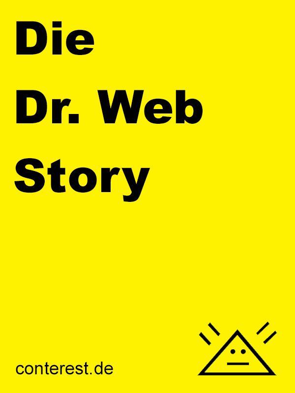 Die Dr. Web Magazin Story. Die Geschichte eines online Magazines.