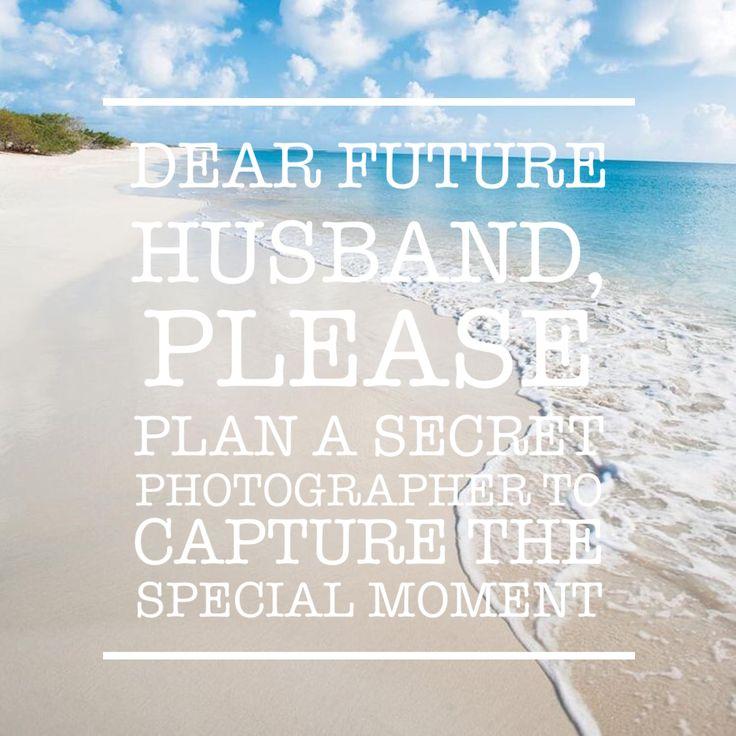 25+ Best Ideas About Dear Future Husband On Pinterest