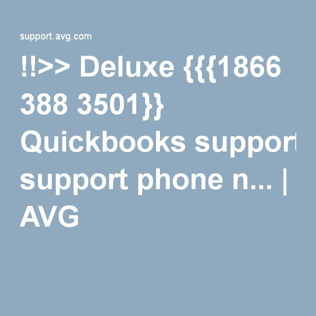 !!>> Deluxe {{{1866 388 3501}} Quickbooks support phone n... | AVG