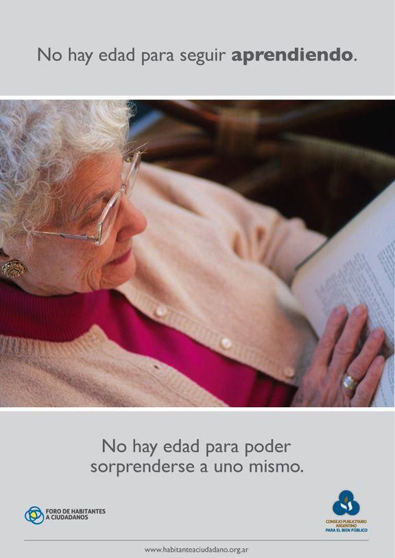 """Campaña """"No Hay Edad"""": El Consejo Publicitario Argentino y el Foro de Habitantes a Ciudadanos lanzaron la campaña con el objetivo de resignificar el lugar que los Adultos Mayores ocupan dentro de la sociedad, promoviendo una visión positiva de la vejez."""