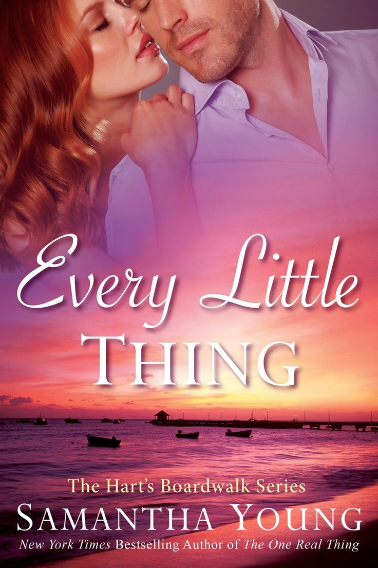 Every Little Thing By Samantha Young  Hart's Boardwalk, #2  Release Date  Spring