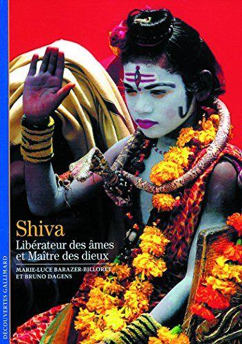 Seigneur Shiva : Le Maître des dieux indiens de Marie-Luc... https://www.amazon.fr/dp/2070301931/ref=cm_sw_r_pi_dp_B28Exb93W7EWV