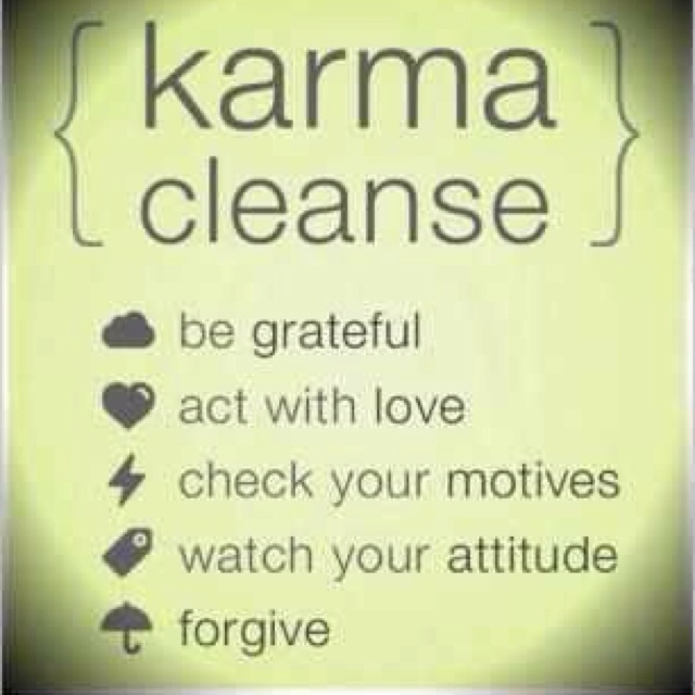 Yes...Karma Cleanses, Karma Cleaning, Life, Inspiration,  Dust Jackets, Quotes,  Dust Covers, Book Jackets,  Dust Wrappers