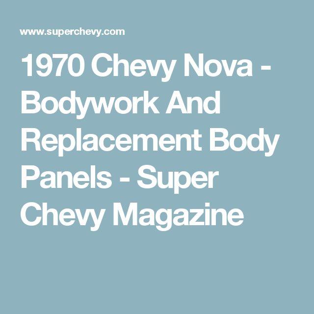 1970 Chevy Nova - Bodywork And Replacement Body Panels - Super Chevy Magazine