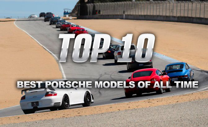 Help Us Rank the 10 Best Porsche Models of All Time