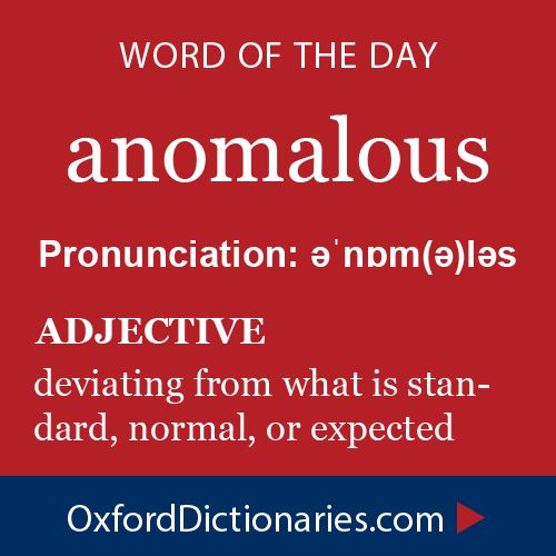 Word of the Day: anomalous #copywriting #grammar #spelling #oxforddictionaries www.writestuff.fi