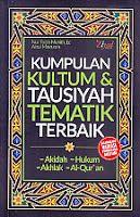 Judul Buku : Kumpulan Kultum & Tausiyah Tematik Terbaik – Dilengkapi Variasi Pembukaan Kultum