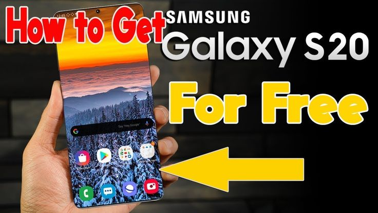 How to get samsung galaxy s20 for free samsung galaxy