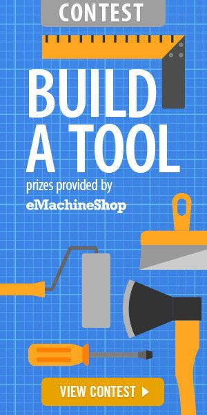 Impress everyone with your talent for tool making and you could win an awesome prize provided by eMachineShop including eMachine shop credit, a Prusa i3 MK2 3D printer kit, or a Dremel Kit.