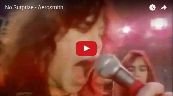 Watch: No Surprize - Aerosmith See lyrics here: http://aerosmithlyric.blogspot.com/2010/03/no-surprize-aerosmith-lyrics.html #lyricsdome