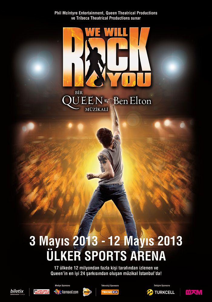 We Will Rock You Müzikali / 3-12 Mayıs 2013