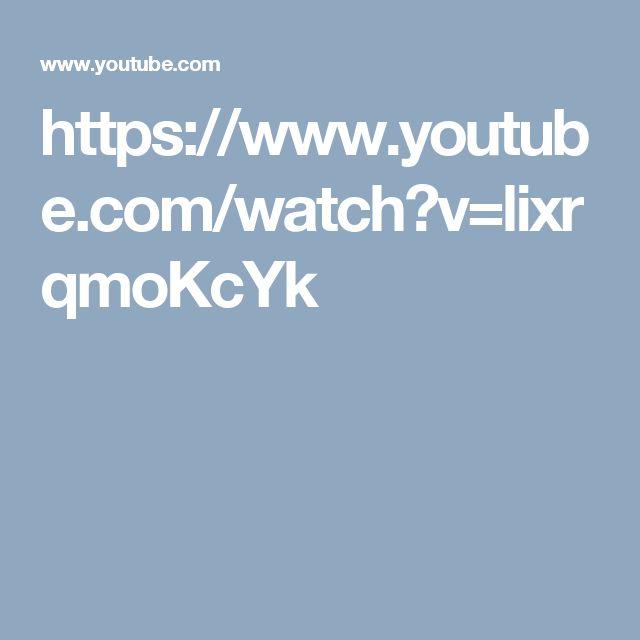 https://www.youtube.com/watch?v=lixrqmoKcYk