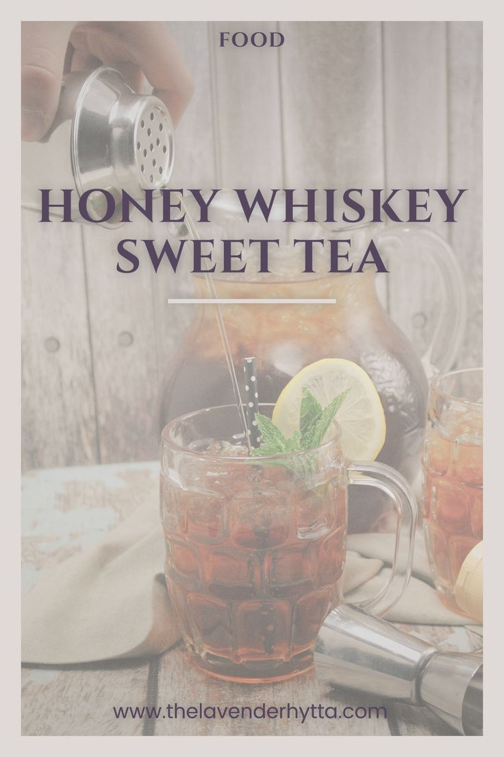 Honey Whiskey Sweet Tea | Sweet Tea | Whiskey | Tea | Cocktail | Adults | Sweet Tea | Mixed Drink| Beverage | Food | via /lavenderhytta/
