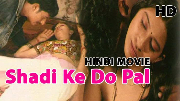 Shadi Ke Do Pal | Hindi | HD | Movies