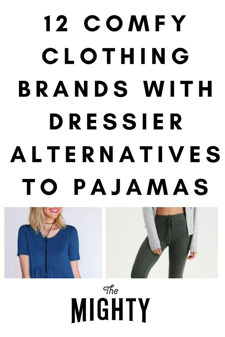 12 Loungewear Brands That Are Dressier Than Pajamas | The Mighty
