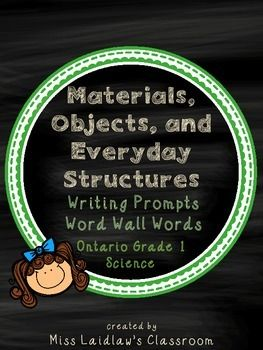 These writing prompts were designed using the Ontario Grade 1 Science curriculum (Understanding Structures and Mechanisms: Materials, Objects, and Everyday Structures) - with ideas and words straight from the text. Great to leave with a guest teacher or as a follow-up to investigations or read-alouds!