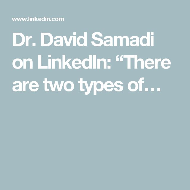 "Dr. David Samadi on LinkedIn: ""There are two types of…"