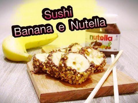 Sushi de Banana com Nutella   May na Cozinha - YouTube