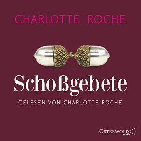 """Ein weiteres Hörbuch-Muss in meiner #AudibleApp: """"Schoßgebete"""" von Charlotte Roche, gesprochen von Charlotte Roche."""