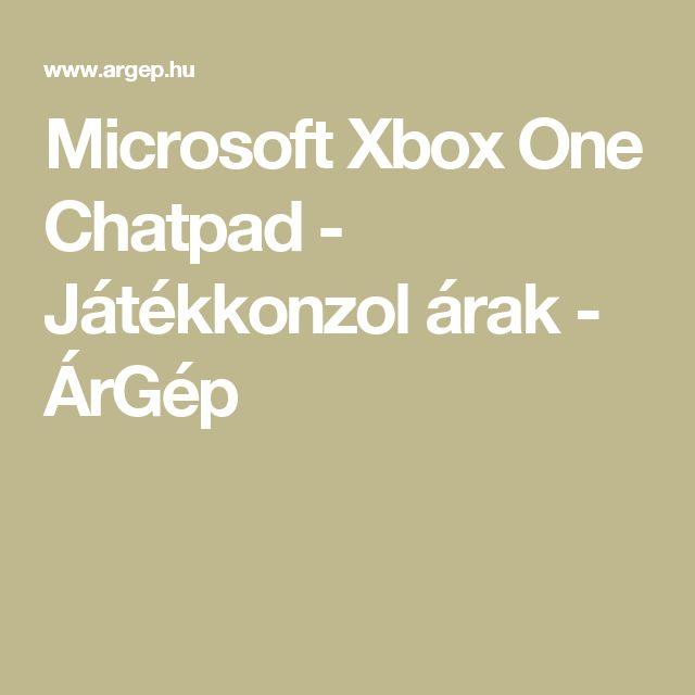Microsoft Xbox One Chatpad - Játékkonzol árak - ÁrGép