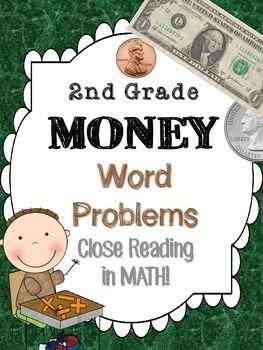 2nd grade Money Word Problems - Close Reading! by Math Lady in MD | Teachers Pay Teachers