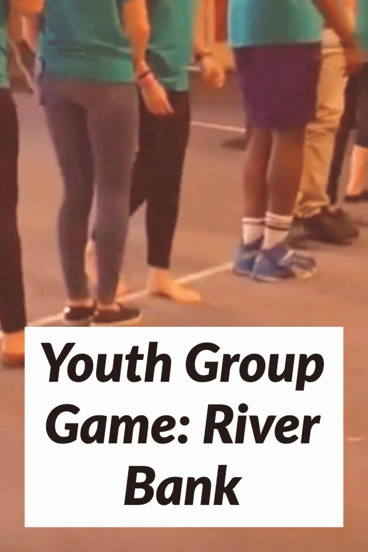 Youth Group Game River Bank Are you looking for an easy