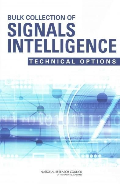 Bulk Collection of Signals Intelligence: Technical Options