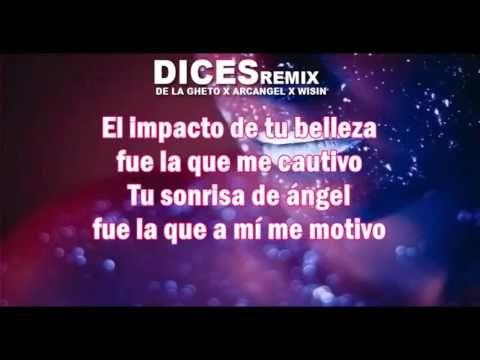 De La Ghetto Ft. Arcangel Y Wisin - Dices Remix | Video Lyric - otras cosas virales